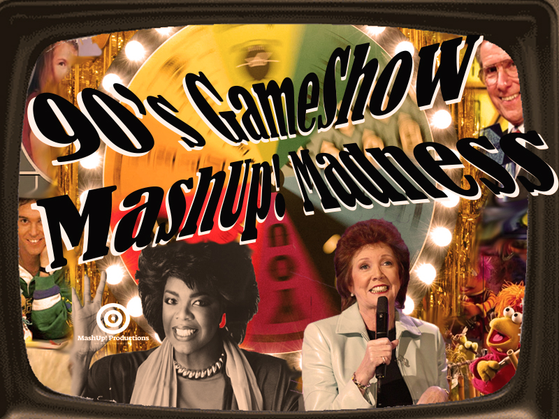 90's GameShow MashUp Madness